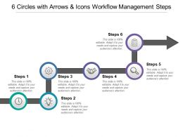 6 Circles With Arrows And Icons Workflow Management Steps