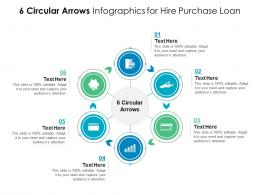 6 Circular Arrows For Hire Purchase Loan Infographic Template