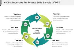 6 Circular Arrows For Project Skills Sample Of Ppt