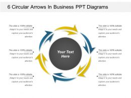 6 Circular Arrows In Business Ppt Diagrams