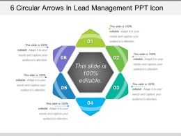 6 Circular Arrows In Lead Management Ppt Icon