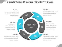 6 Circular Arrows Of Company Growth Ppt Design