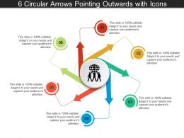 6 Circular Arrows Pointing Outwards With Icons
