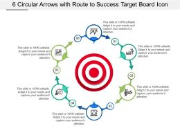 6 Circular Arrows With Route To Success Target Board Icon