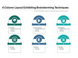 6 Column Layout Exhibiting Brainstorming Techniques