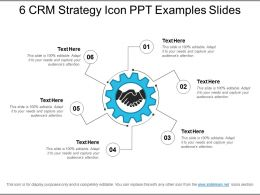 6 Crm Strategy Icon Ppt Examples Slides
