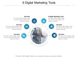 6 Digital Marketing Tools Ppt Powerpoint Presentation Topics Cpb