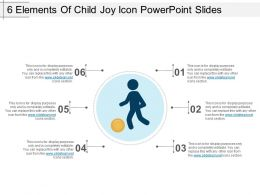 6 Elements Of Child Joy Icon PowerPoint Slides