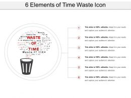6 Elements Of Time Waste Icon Presentation Portfolio