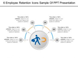 6 Employee Retention Icons Sample Of Ppt Presentation