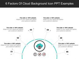 6 Factors Of Cloud Background Icon PPT Examples