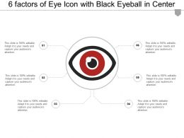 6 Factors Of Eye Icon With Black Eyeball In Center