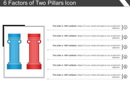 6 Factors Of Two Pillars Icon Ppt Presentation Examples