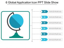 6 Global Application Icon Ppt Slide Show
