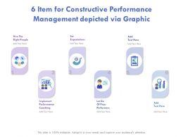 6 Item For Constructive Performance Management Depicted Via Graphics
