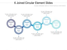 6 Joined Circular Element Slides