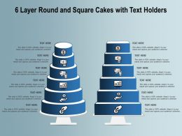 6 Layer Round And Square Cakes With Text Holders