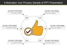 6_motivation_icon_process_sample_of_ppt_presentation_Slide01