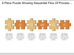 6 Piece Puzzle Showing Sequential Flow Of Process With Respective Icon