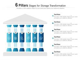 6 Pillars Stages For Storage Transformation Infographic Template