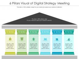 6 Pillars Visual Of Digital Strategy Meeting Infographic Template