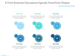 6 Point Business Discussions Agenda Powerpoint Shapes