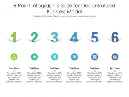 6 Point Slide For Decentralized Business Model Infographic Template