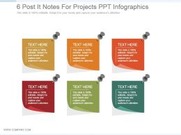 6 Post It Notes For Projects Ppt Infographics
