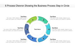 6 Process Chevron Showing The Business Process Step In Circle
