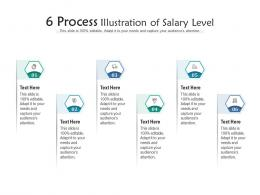 6 Process Illustration Of Salary Level Infographic Template