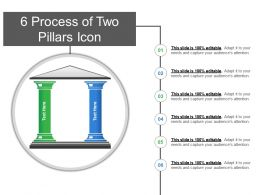 6 Process Of Two Pillars Icon Ppt Samples Download