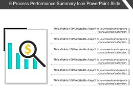 6 Process Performance Summary Icon Powerpoint Slide