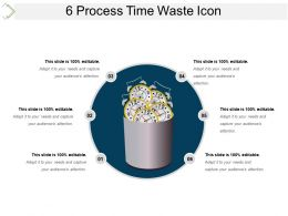 6 Process Time Waste Icon Presentation Backgrounds