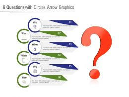 6 Questions With Circles Arrow Graphics