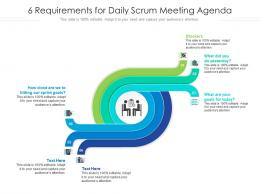6 Requirements For Daily Scrum Meeting Agenda