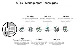 6 Risk Management Techniques Ppt Powerpoint Presentation Pictures Guide Cpb