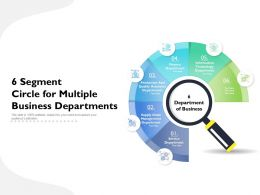 6 Segment Circle For Multiple Business Departments