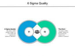 6 Sigma Quality Ppt Powerpoint Presentation Pictures Samples Cpb