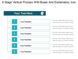 6 Stage Vertical Process With Boxes And Exclamatory Icon