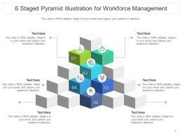 6 Staged Pyramid Illustration For Workforce Management Infographic Template