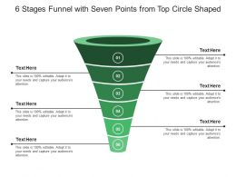 6 Stages Funnel With Seven Points From Top Circle Shaped