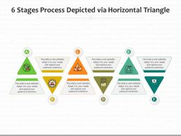 6 Stages Process Depicted Via Horizontal Triangle