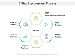 6 Step Improvement Process Ppt Powerpoint Presentation Outline Cpb