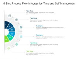 6 Step Process Flow Time And Self Management Infographic Template
