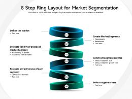 6 Step Ring Layout For Market Segmentation