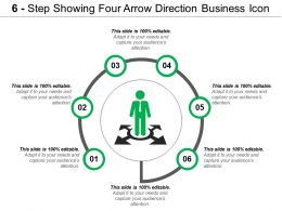 6 Step Showing Four Arrow Direction Business Icon