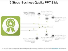 6 Steps Business Quality Ppt Slide