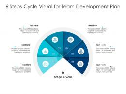6 Steps Cycle Visual For Team Development Plan Infographic Template