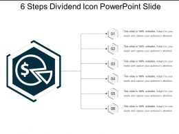 6 Steps Dividend Icon Powerpoint Slide