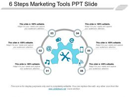 6 Steps Marketing Tools Ppt Slide